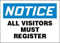 Notice All Visitors Must Register Plastic Sign