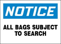 Notice All Bags Subject To Search Aluminum Sign