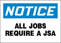 Notice All Jobs Require A JSA Plastic Sign