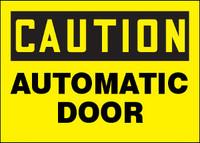 Caution Automatic Door Aluminum Sign