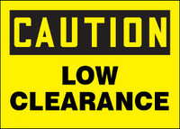 Caution Low Clearance Aluminum Sign