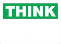 Customizable Think Blank Aluminum Sign