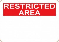 Customizable Restricted Area Blank Plastic Sign