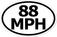 88 MPH Oval Bumper Sticker
