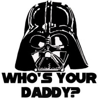 Darth Vader, Who's Your Daddy? Decal