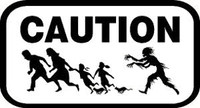 Caution Zombie Area Decal