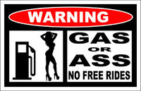 JDM Warning Gas Or Ass Sticker