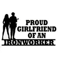 Proud Girlfriend Of An Ironworker Decal