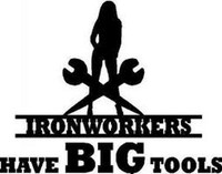 Ironworkers Have Big Tools Decal