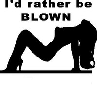 I'd Rather Be Blown Decal
