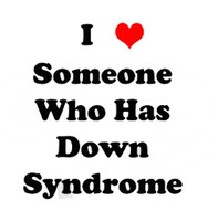 I Love Someone Who Has Down Syndrome Decal