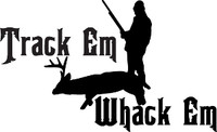 Track Em Whack Em Hunting Decal