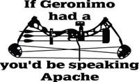 If Geronimo Had A Bow Hunting Decal