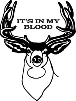It's In My Blood Hunting Decal