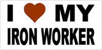 I Love My Iron Worker Sticker
