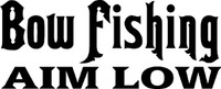 Bow Fishing Aim Low Decal