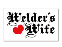 Welder's Wife Sticker