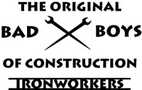 Ironworkers Bad Boys Of Construction Decal