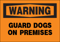 Warning Guard Dogs On Premises