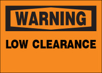 Warning Low Clearance Sign
