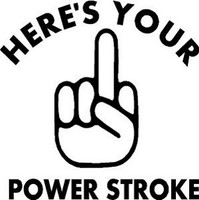 Here's Your Power Stroke Decal