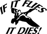 If It Flies It Dies Decal (Flying Duck)