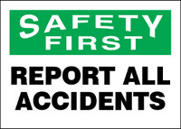 Safety First Report All Accidents