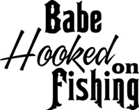 Babe Hooked On Fishing Decal