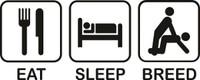 Eat Sleep Breed Decal