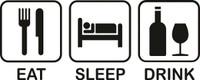 Eat Sleep Drink Decal