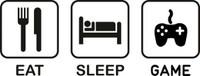 Eat Sleep Game Decal