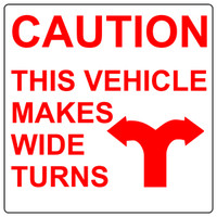 Caution This Vehicle Makes Wide Turns (Red and White)