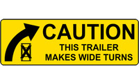 Caution This Trailer Makes Wide Turns #1