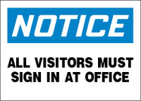 Notice All Visitors Must Sign In At Office Sign