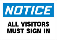 Notice All Visitors Must Sign In Sign
