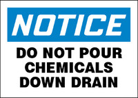 Notice Do Not Pour Chemicals Down Drain Sign