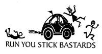 Run You Stick Bastards Decal