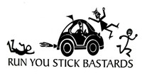 Run You Stick Bastards Decal