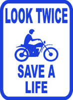 Look Twice Save A Life Motorcycle Sticker #1