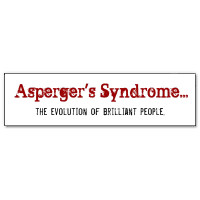 Asperger's Syndrome...The Evolution Of Brilliant People Sticker