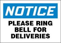 Notice Please Ring Bell For Deliveries Sign