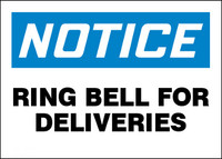 Notice Ring Bell For Deliveries