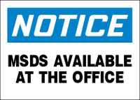 Notice MSDS Available At The Office Sign