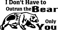Bear Outrun You Decal