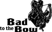 Bad To The Bow Decal #1