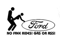 Ford No Free Rides Decal
