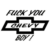 Fuck You Chevy Boy Decal