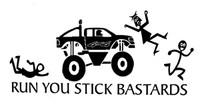 Run You Stick Bastards Decal (4 x 4)
