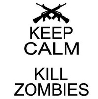 Keep Calm Kill Zombies Decal