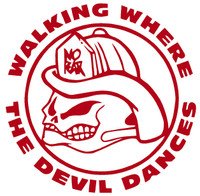 No Fear Fire Fighter Walking Where The Devil Dances Decal